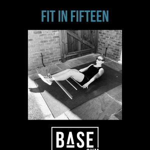 BASE - Fit In Fifteen